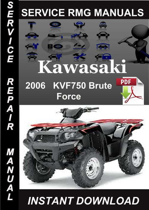 2006 kawasaki kvf750 brute force service repair manual. Black Bedroom Furniture Sets. Home Design Ideas