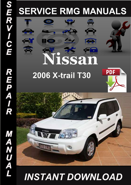 2006 nissan x trail t30 service repair manual download. Black Bedroom Furniture Sets. Home Design Ideas