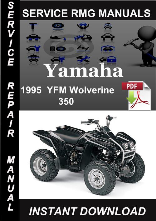 Pay for 1995 Yamaha YFM Wolverine 350 Service Repair Manual Download