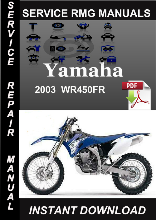 2003 yamaha wr450fr service repair manual download. Black Bedroom Furniture Sets. Home Design Ideas