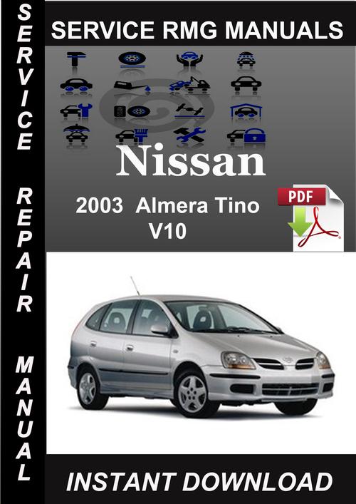 2003 nissan almera tino v10 service repair manual download. Black Bedroom Furniture Sets. Home Design Ideas