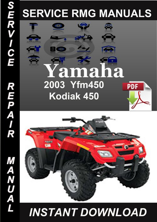 2003 Yamaha Yfm450 Kodiak 450 Service Repair Manual Download