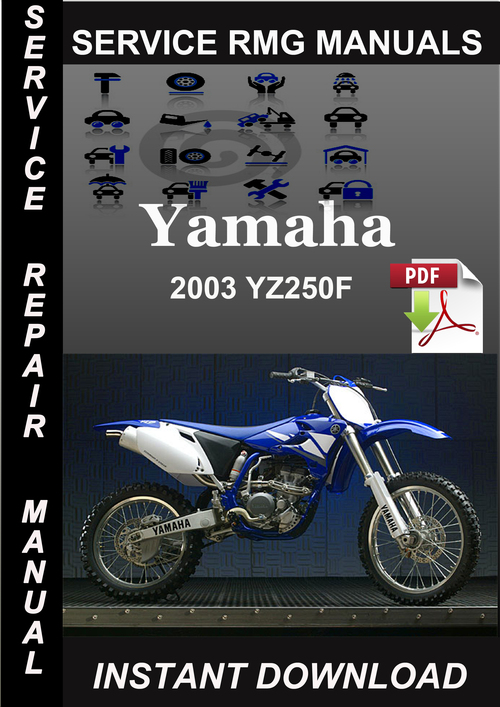 2003 yamaha yz250f service repair manual download download manual 2003 YZ250F Oil Capacity 2003 YZ250F Graphics