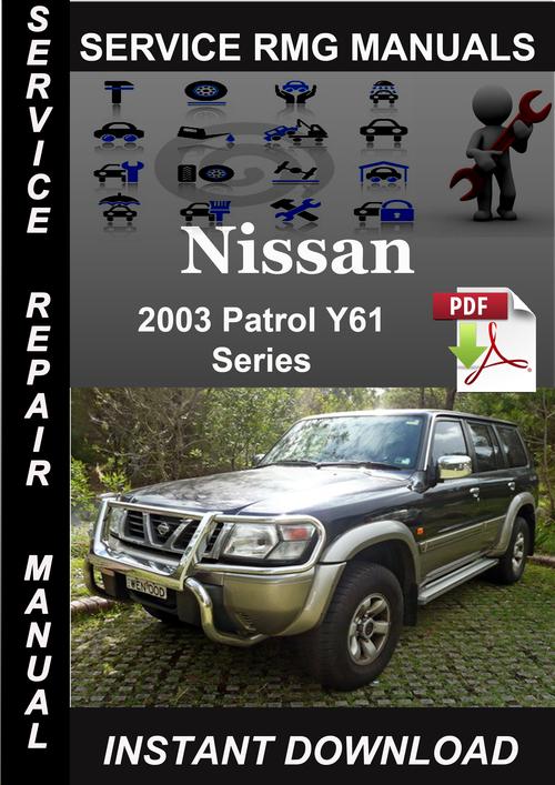 2003 nissan patrol y61 series service repair manual