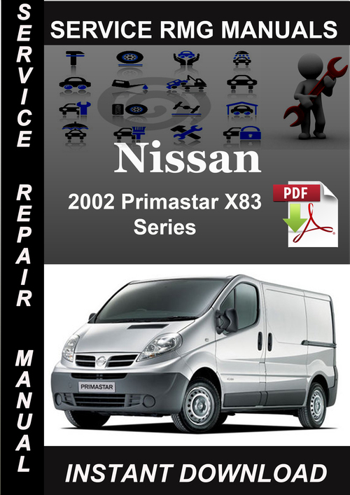 2002 nissan primastar x83 series service repair manual downl down. Black Bedroom Furniture Sets. Home Design Ideas