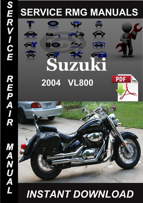 2004 suzuki vl800 service repair manual download download manuals rh tradebit com 2004 VL800 2004 VL800