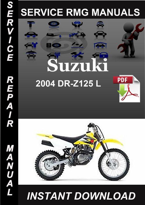2004 suzuki dr z125 l service repair manual download  suzuki dr z125 2003 (k3) usa (e03
