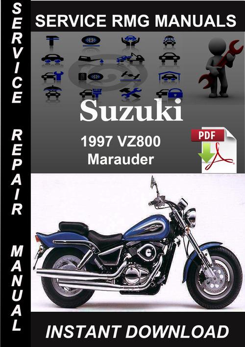 1997 Suzuki Vz800 Marauder Service Repair Manual Download