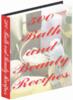 Thumbnail 500 Bath & Beauty Recipes - *New!!!*