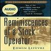 Thumbnail Reminiscences of a Stock Operator - Abridged Edition Audio