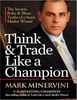 Thumbnail Think and Trade Like a Champion by Mark Minervini