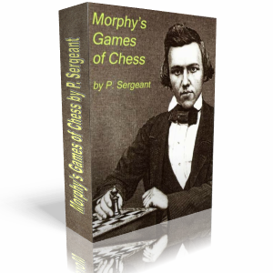 Pay for Morphy´s Games Of Chess by Philip w. Sergeant Algebraic eBook