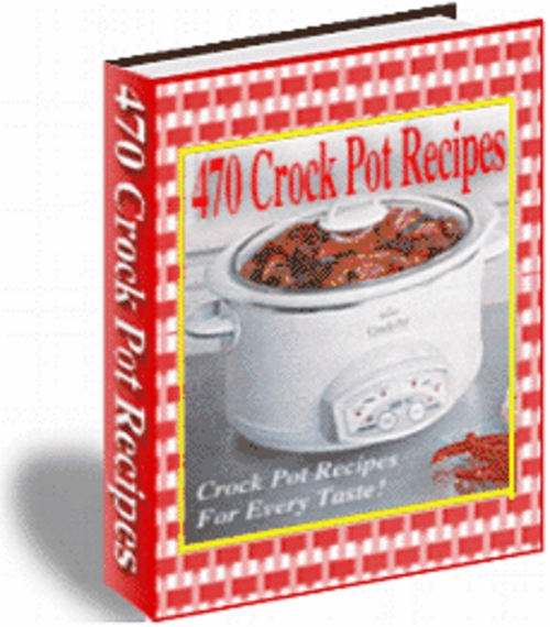 Pay for 470 Crock Pot Recipes