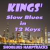 Thumbnail Kings Slow Blues in 12 Keys