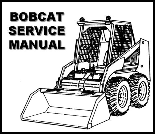 Bobcat 751 BICS Skid Steer Loader SERVICE Workshop MANUAL - INSTANT ...