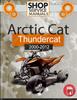 Thumbnail Arctic Cat Thundercat 2000-2012 Service Repair Manual Downlo