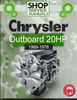 Thumbnail Chrysler Outboard 20 HP 1969-1976 Service Repair Manual pdf