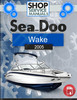 Thumbnail Sea-Doo Wake 2005 Service Repair Manual Download