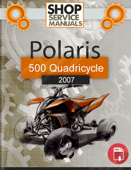 Pay for Polaris Sportsman 500 Quadricycle 2007 Service Repair Manual