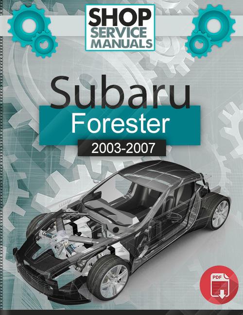 subaru forester 2003 2007 service repair manual download. Black Bedroom Furniture Sets. Home Design Ideas