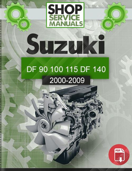 Suzuki DF 90 100 115 DF 140 2000-2009 Service manual