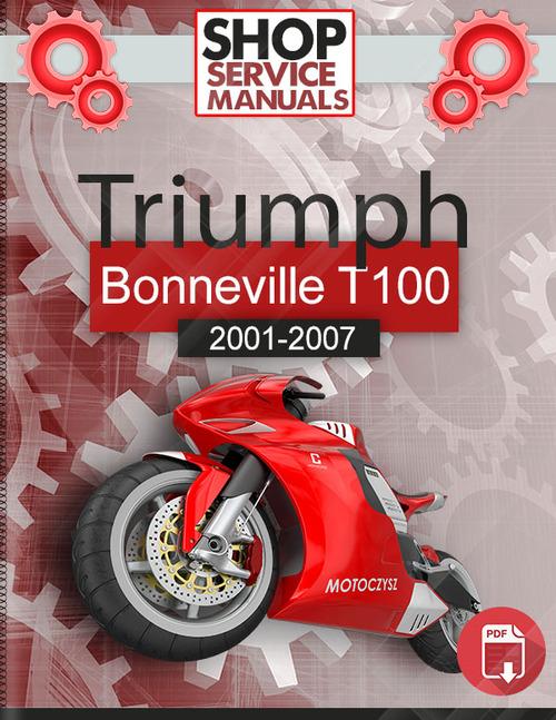 triumph bonneville t100 2001 2007 workshop manual