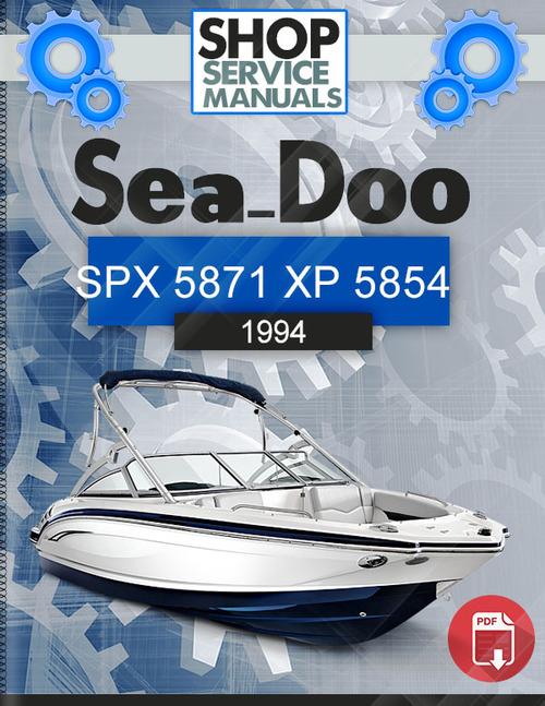sea doo spx 5871 xp 5854 1994 service repair manual download down rh tradebit com 2004 Sea-Doo Speedster Sea-Doo Speedster Parts