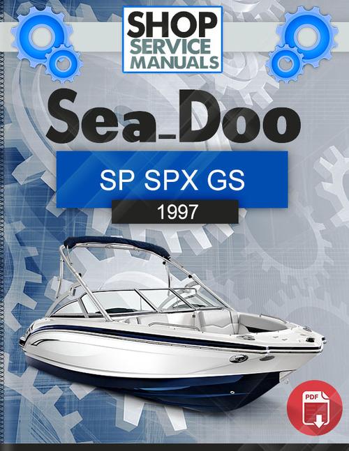 1997 Seadoo Repair Manual : Sea doo sp spx gs service repair manual download