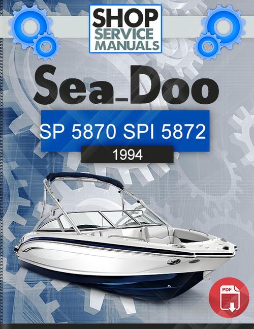 Sea Doo Sp 5870 Spi 5872 1994 Service Repair Manual border=