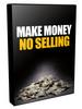 Thumbnail Make Money - No Selling, PLR Rights