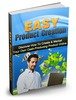 Thumbnail The  Easy Product Creation - Plus Master Resell Rights!