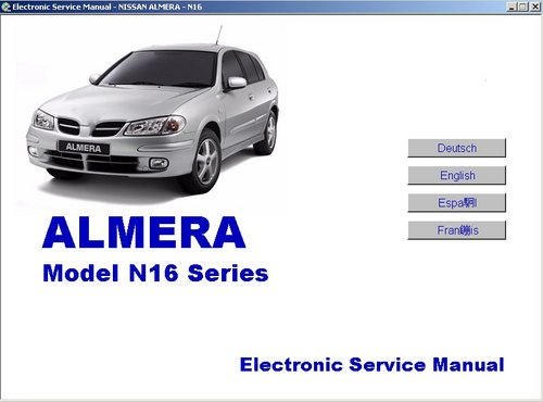 Pay for Nissan Almera N16 Series Electronic Service Manual 2000, 2001, 2002 (En, Ger, Fr, Sp; Multilingual)