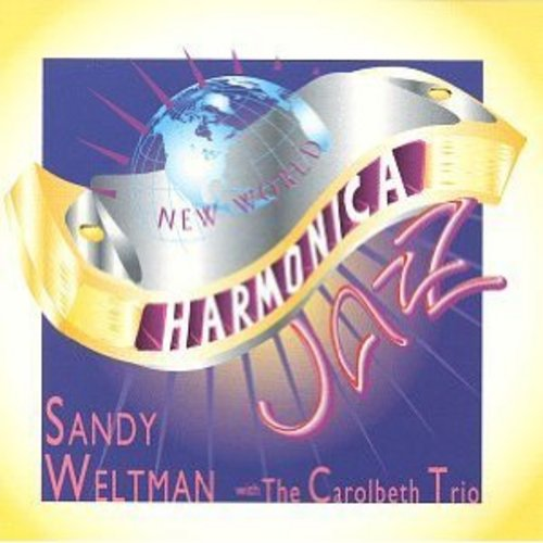 Pay for New World Harmonica Jazz  with Sandy Weltman