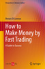 Thumbnail How to make Money by Fast Trading