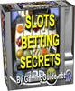 Thumbnail Slots Betting Secrets - Download Ebooks