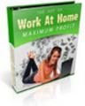 Thumbnail Work At Home For Maximum Profits  PLR