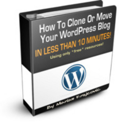 Pay for How To Clone Or Move Your WordPress Blog MRR