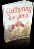 Thumbnail Gathering The Good