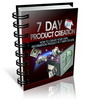 Thumbnail 7 Day Product Creation Comes with Giveaway Rights
