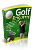 Thumbnail  Golf Etiquette  Comes with Master Resale Rights