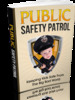 Thumbnail Public Safety Patrol Comes with Master Resale Rights