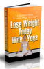 Thumbnail Lose Weight Today With Yoga Comes with PLR