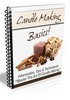 Thumbnail Candle Making Basics Newletter Comes with PLR