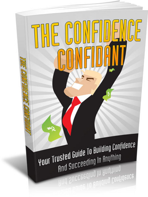 Pay for The Confidence Confidant Comes with Master Resale Rights