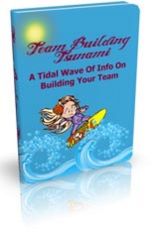 Pay for Team Building Tsunami Comes with Master Resale Rights