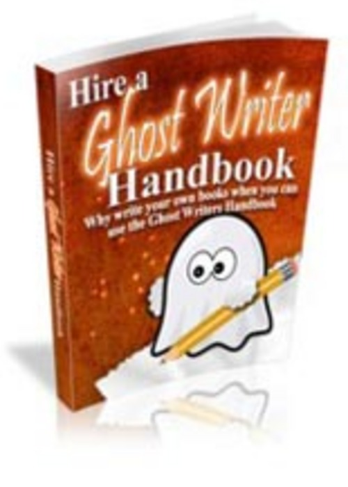 Pay for Hire A Ghost Writer Handbook Comes with Master Resale Rights