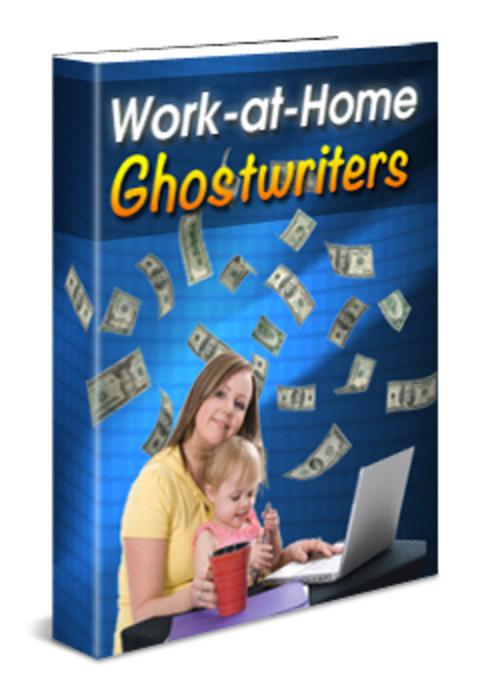 Pay for Work At Home Ghostwriters Comes with Master Resale