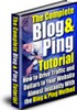 Thumbnail The Complete Blog And Ping Tutorial