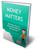 Thumbnail Money Matters with $30 Bonus
