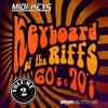 Thumbnail MIDI Keys: Keyboard Riffs Of The 60s & 70s Vol 2